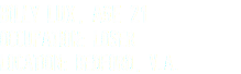 Billy Lux, Age 21 Occupation: loser Location: Bedford, V.A.